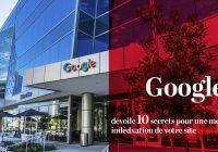 google dévoile 10 secrets pour une meilleure indéxation SEO
