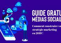 guide gratuit réseaux sociaux : Construire une stratégie marketing