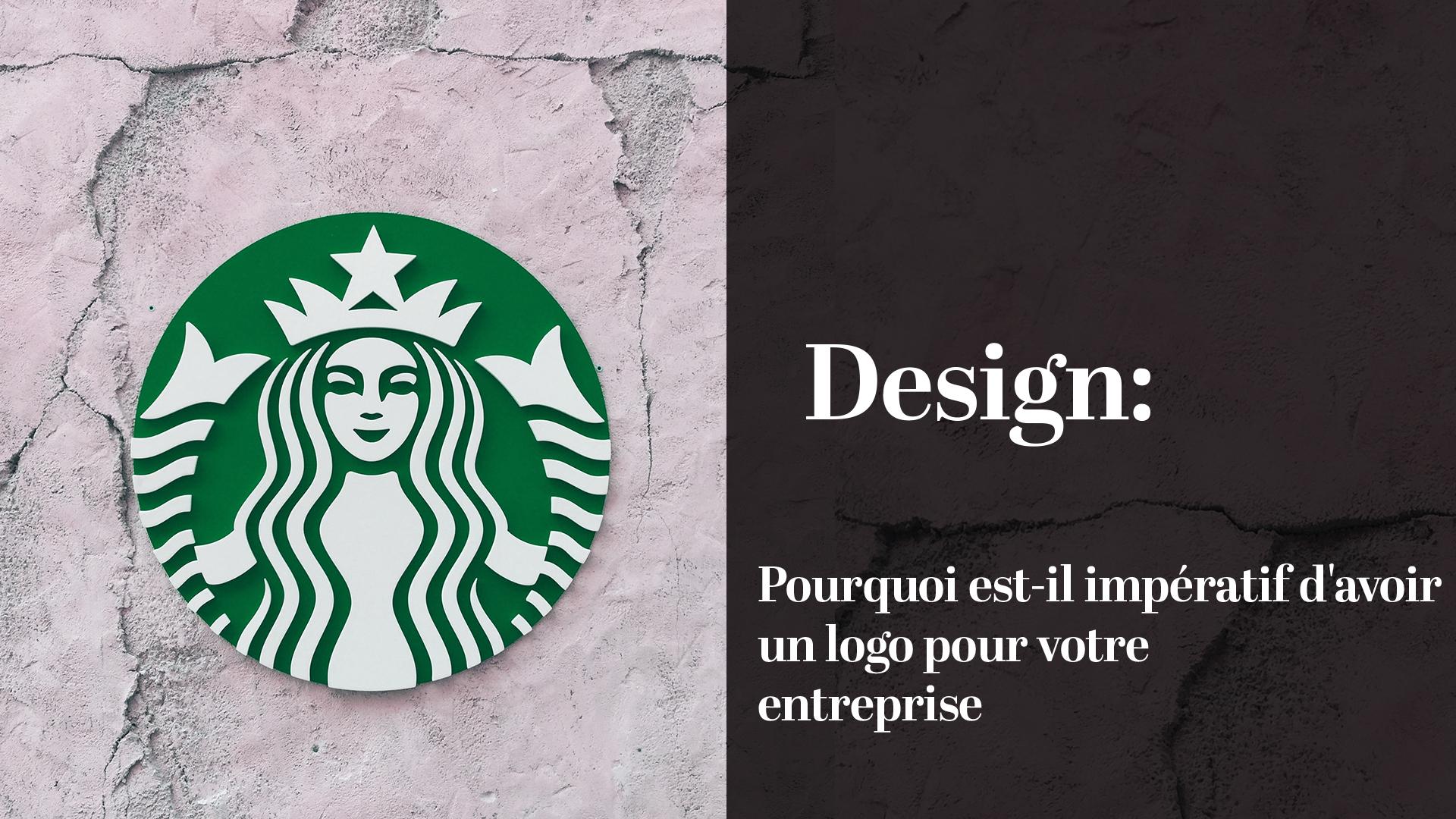 Pourquoi est-il impératif d'avoir un logo pour votre entreprise?