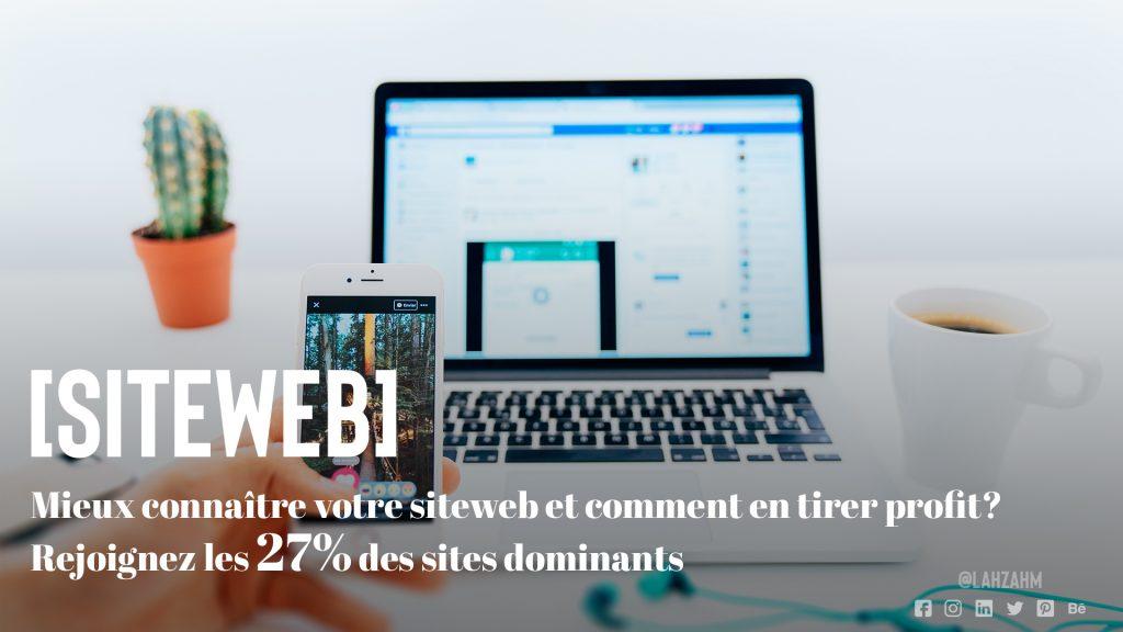 Mieux connaitre votre site web et comment en tirer profit ? Rejoignez les 27% des sites dominants !