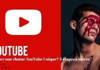 Comment lancer votre chaine YouTube 5 etapes a suivre