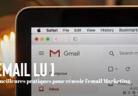 Meilleures pratiques pour réussir l'email Marketing