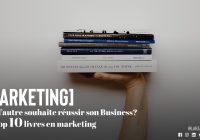 Les top 10 livres en marketing